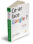 Ce-ar-face-Google?